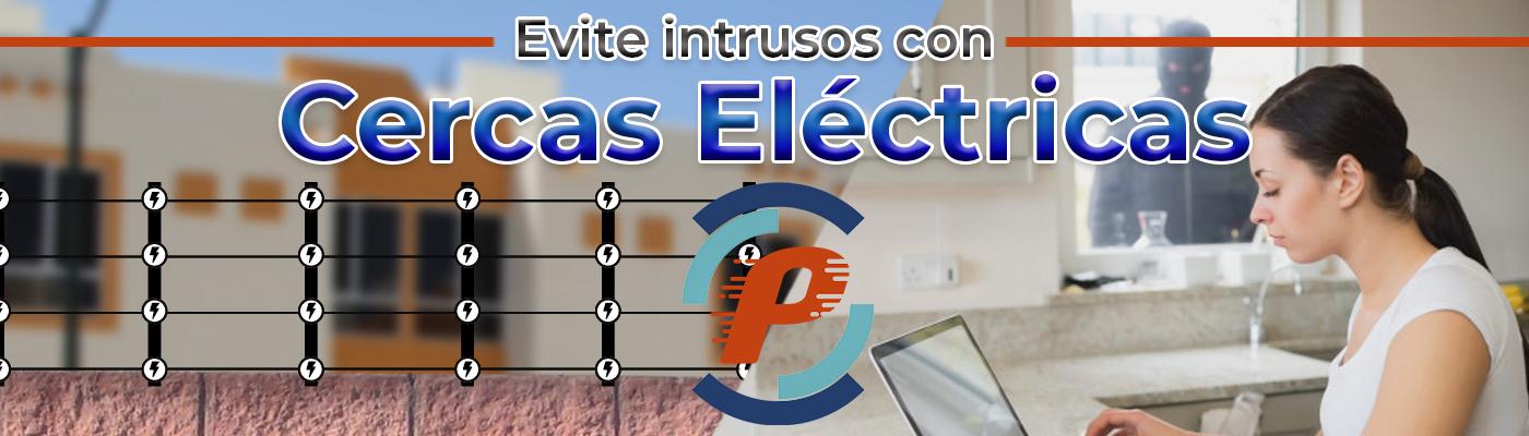 Cercas electrificadas en Monterrey